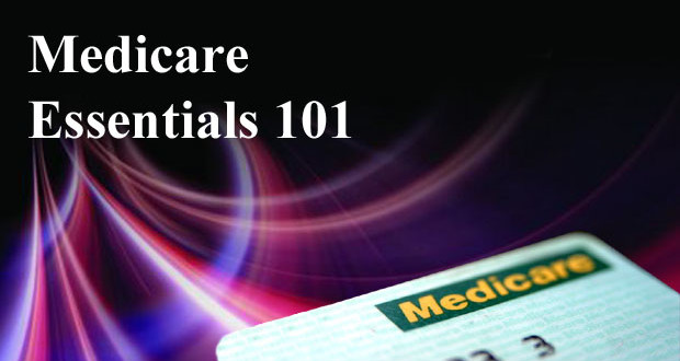 Medicare Essentials 101